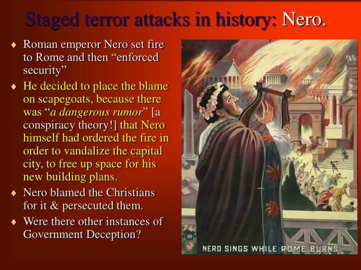 Staged terror attacks in history nero