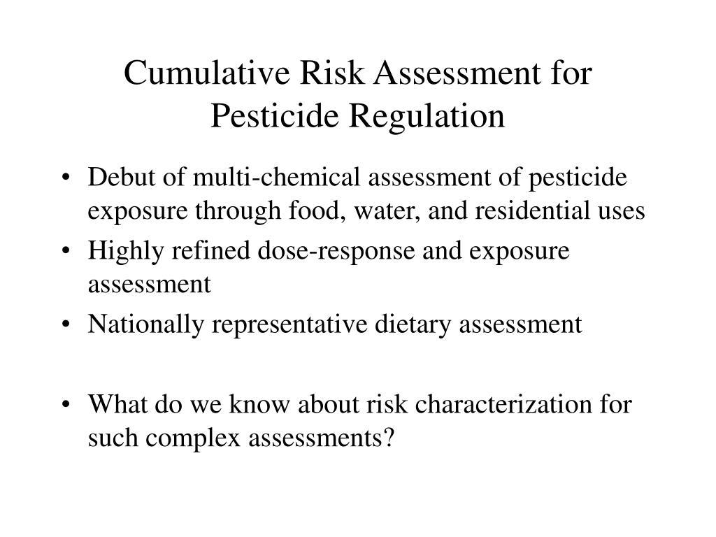 Cumulative Risk Assessment for Pesticide Regulation