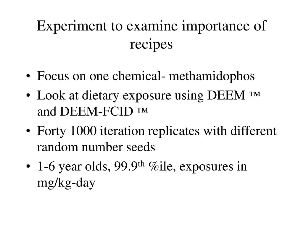 Experiment to examine importance of recipes