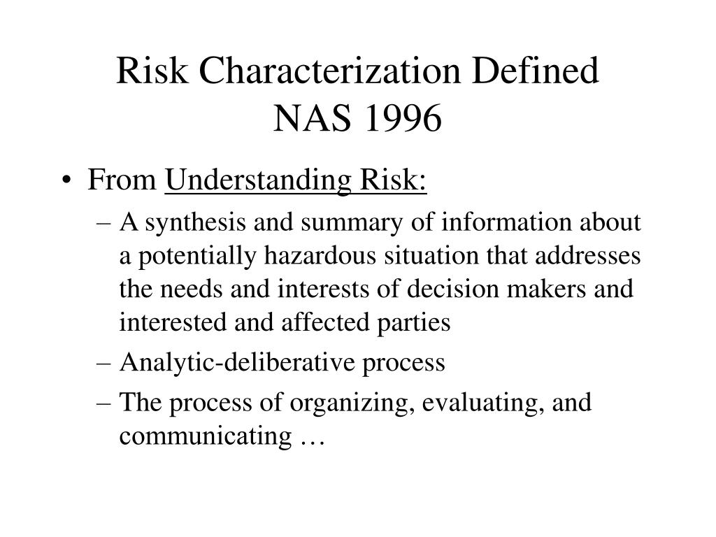 Risk Characterization Defined
