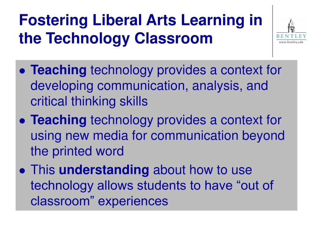 Fostering Liberal Arts Learning in the Technology Classroom