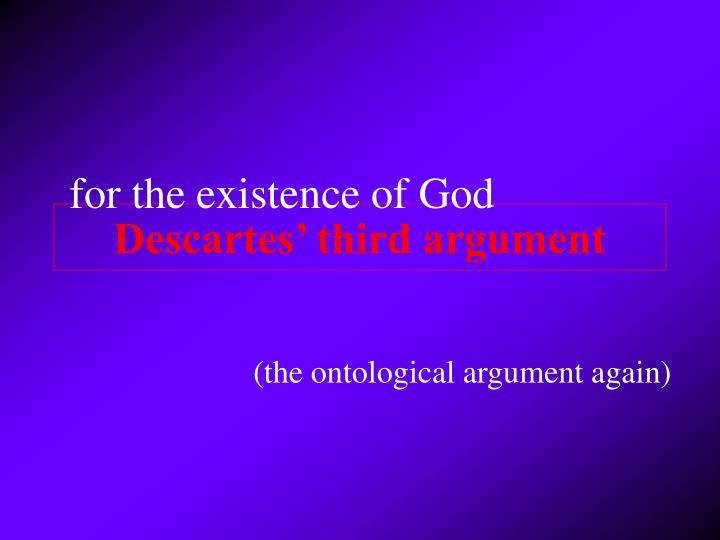 Descartes' third argument