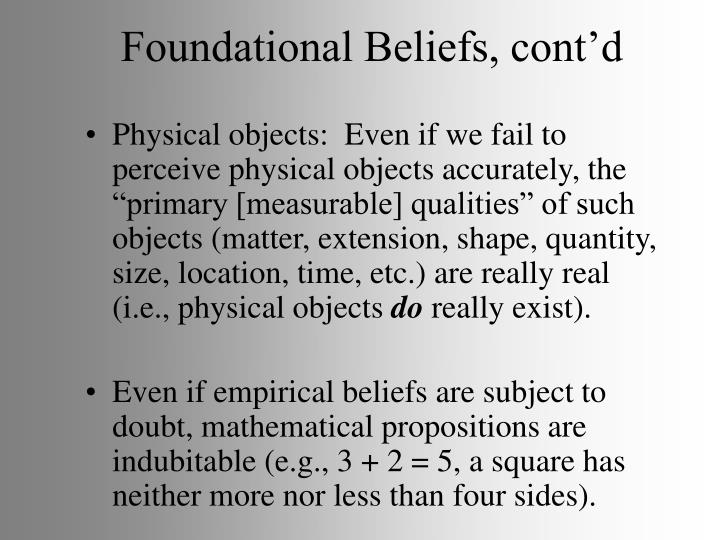 Foundational Beliefs, cont'd