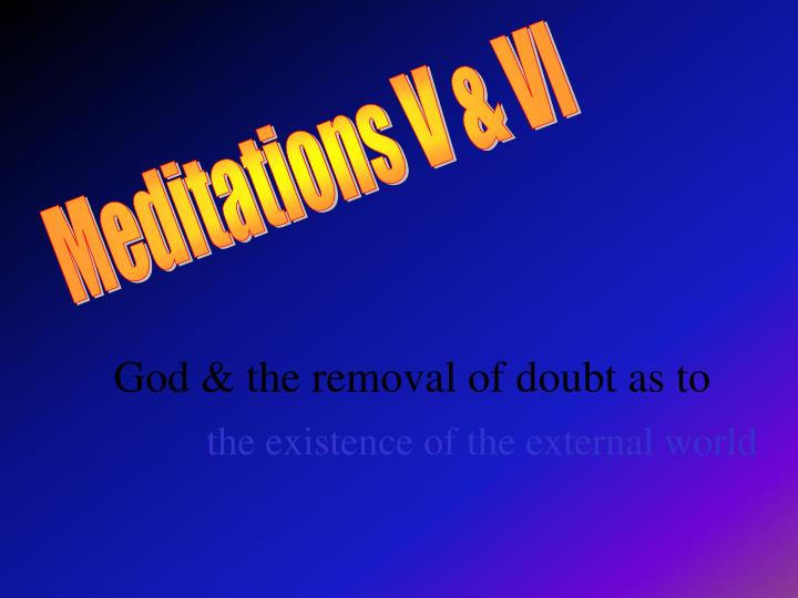 God & the removal of doubt as to