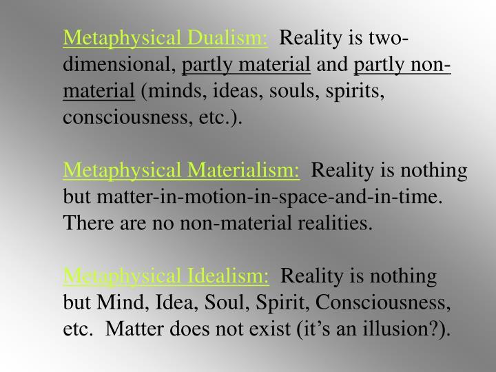 Metaphysical Dualism: