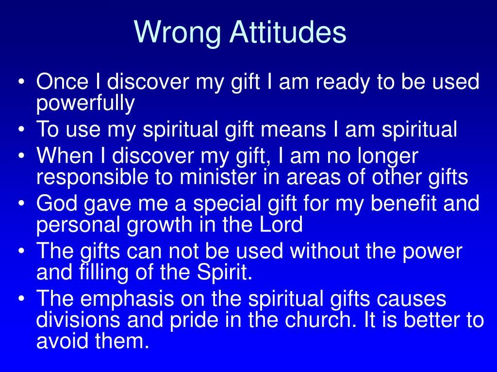 Wrong Attitudes
