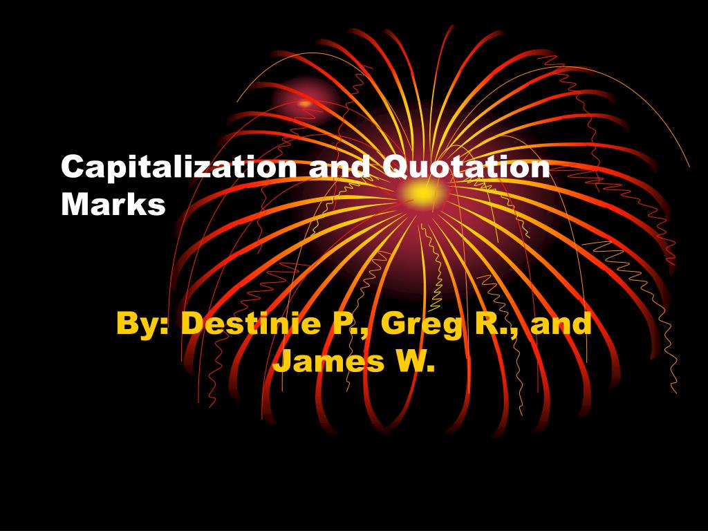 Capitalization and Quotation Marks