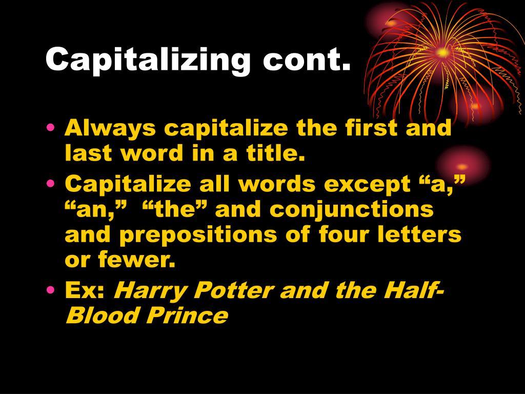Capitalizing cont.