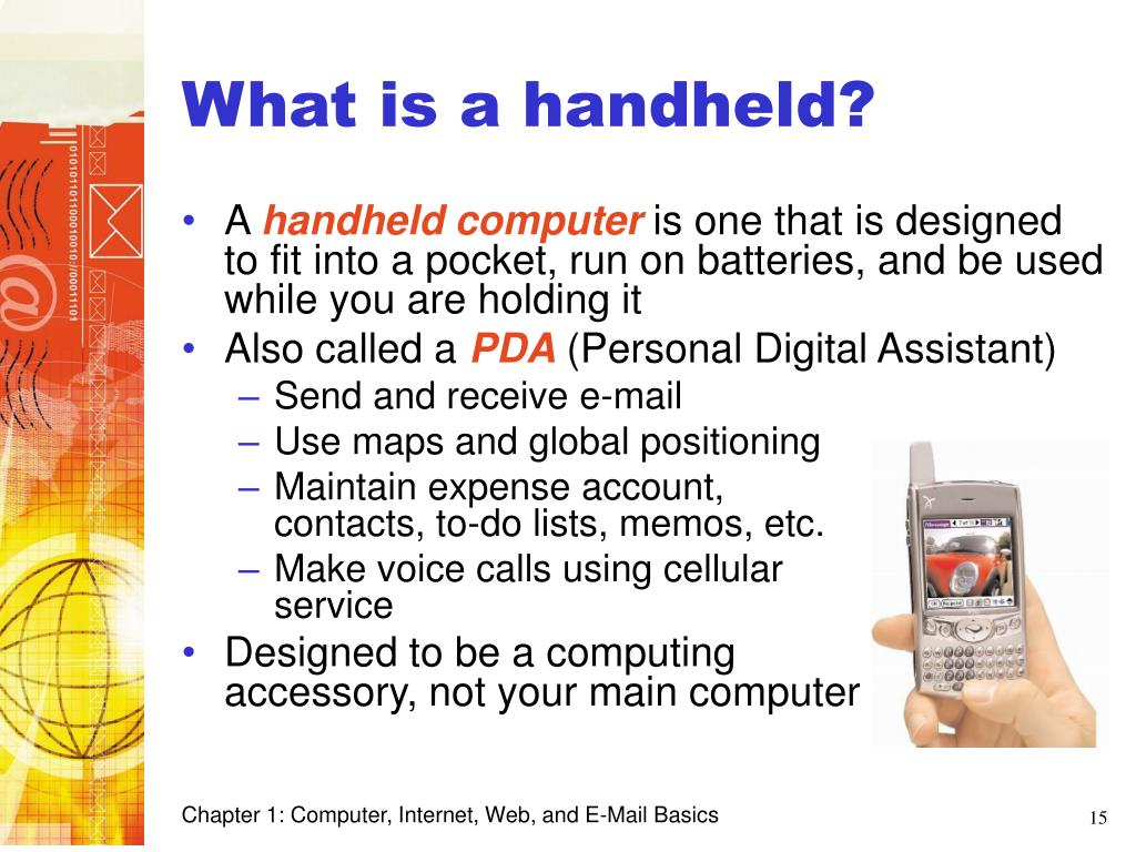 What is a handheld?