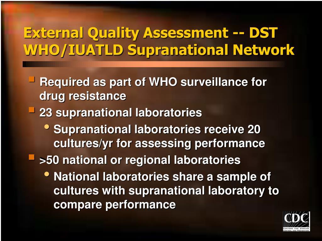 External Quality Assessment -- DST