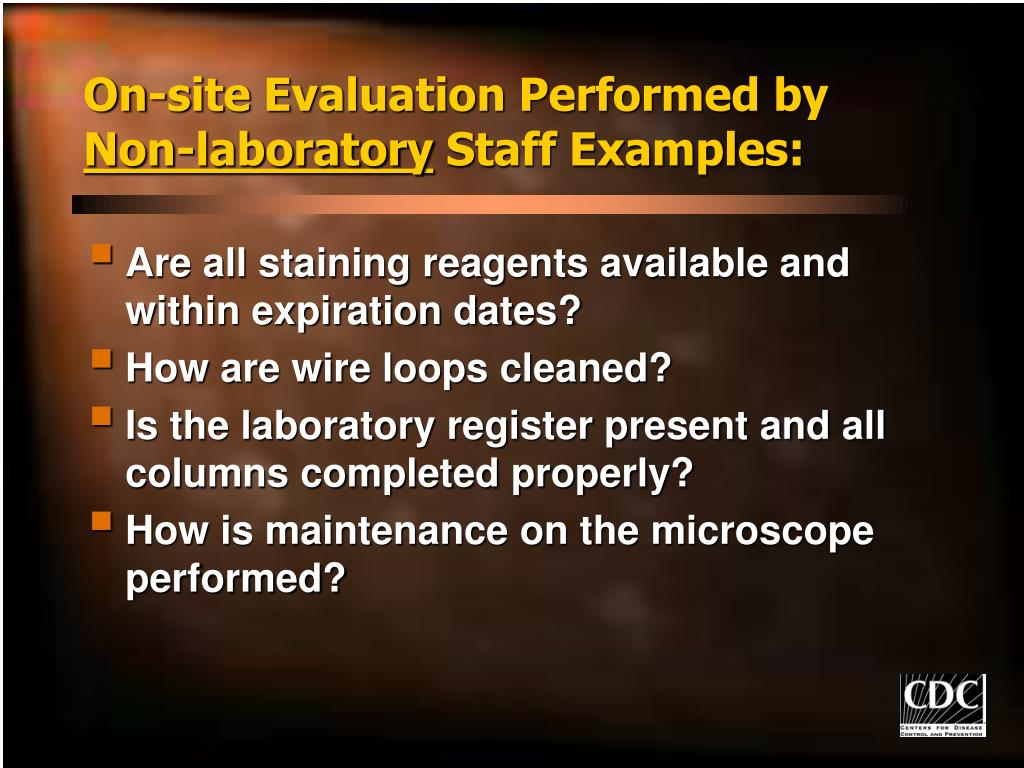 On-site Evaluation Performed by