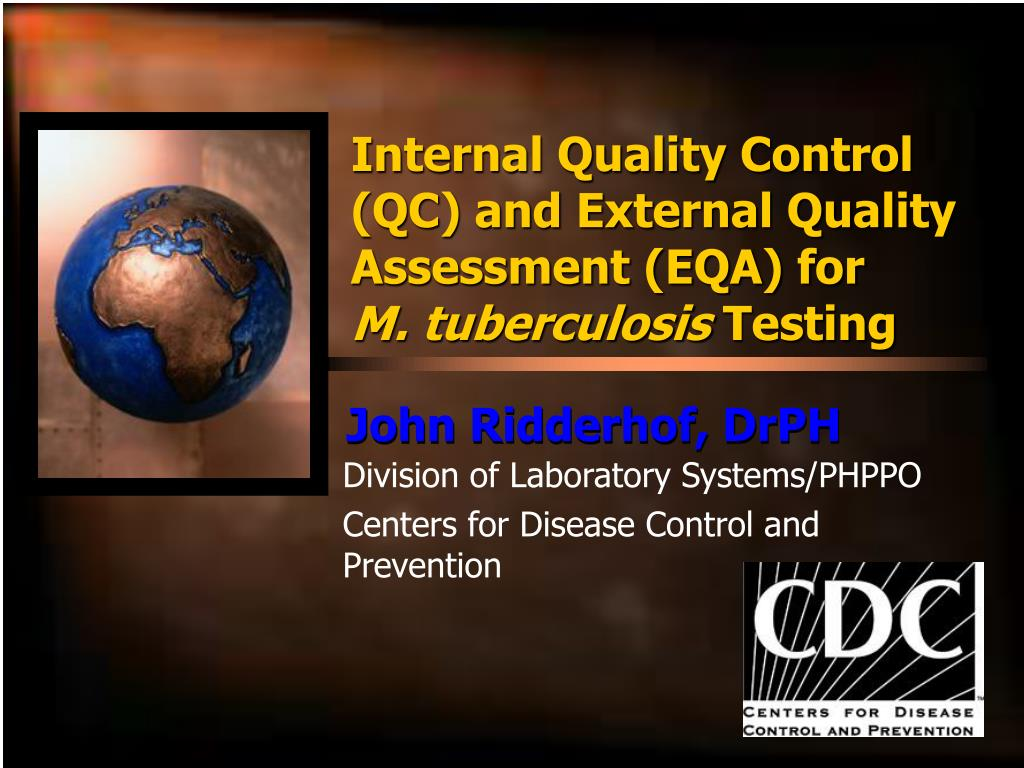 Internal Quality Control (QC) and External Quality Assessment (EQA) for