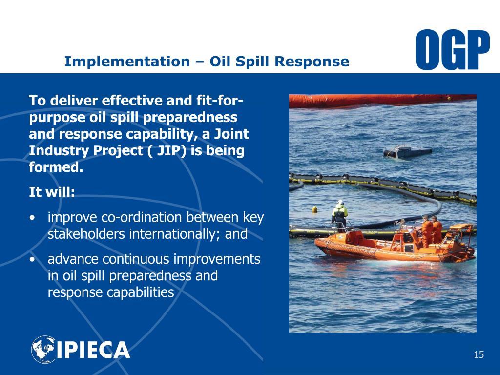 Implementation – Oil Spill Response