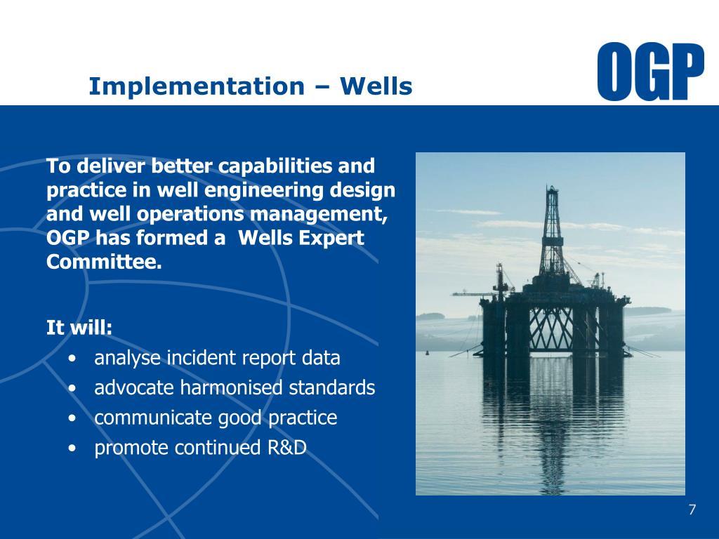 Implementation – Wells