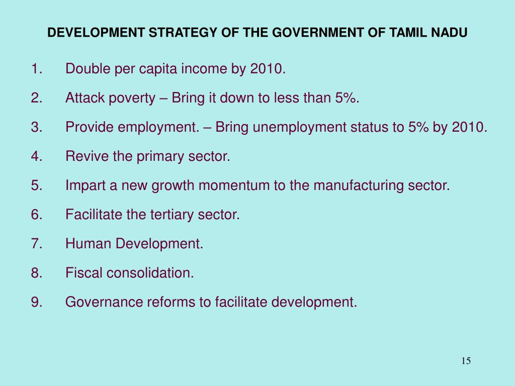 DEVELOPMENT STRATEGY OF THE GOVERNMENT OF TAMIL NADU