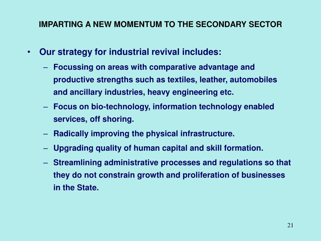 IMPARTING A NEW MOMENTUM TO THE SECONDARY SECTOR