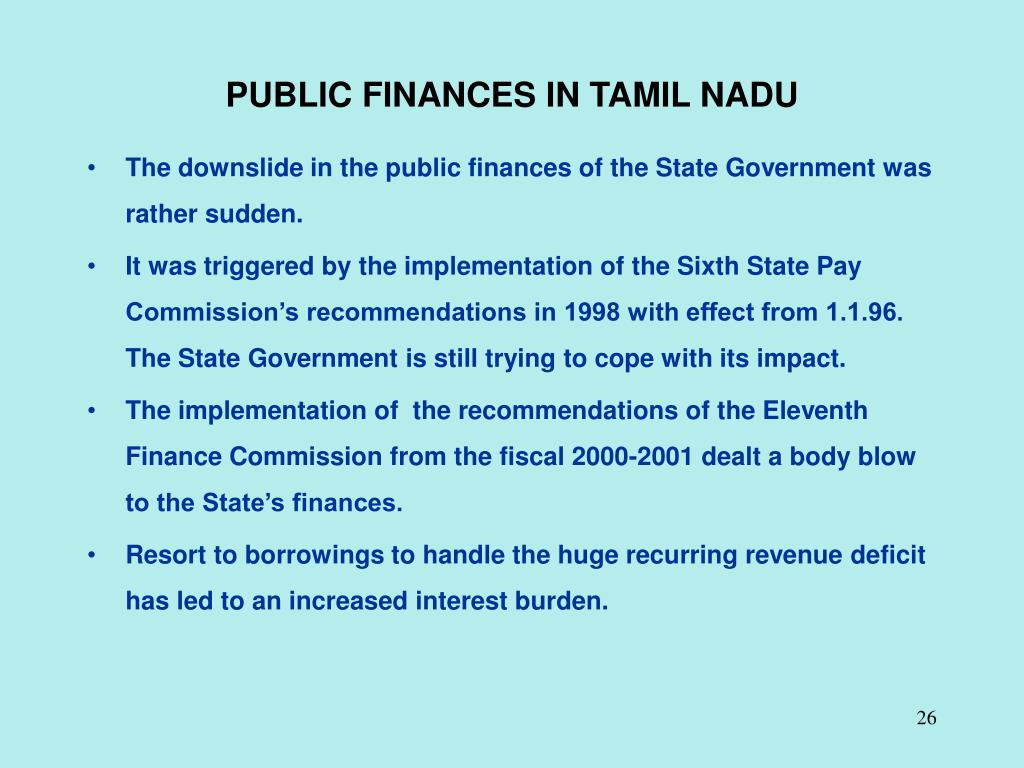 PUBLIC FINANCES IN TAMIL NADU