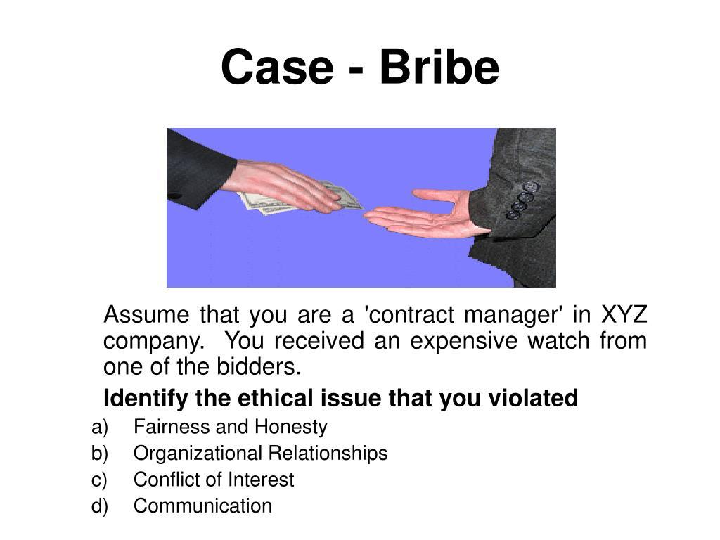 Case - Bribe