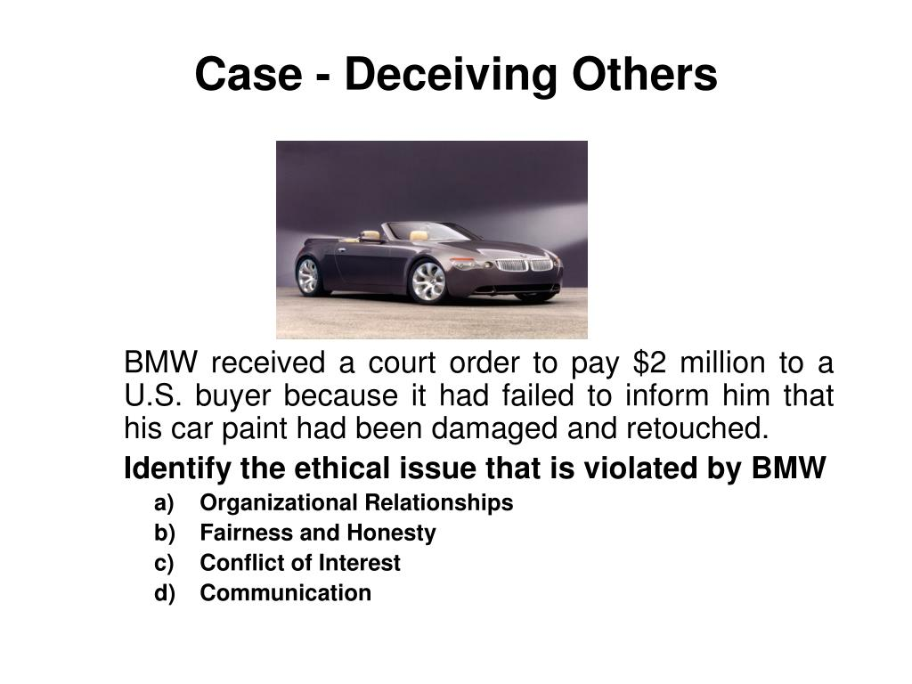 Case - Deceiving Others