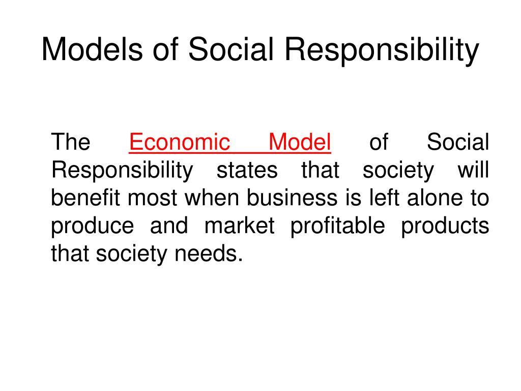 Models of Social Responsibility