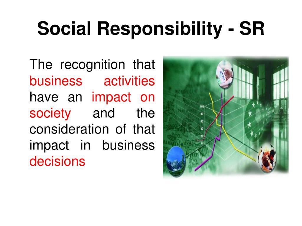 Social Responsibility - SR