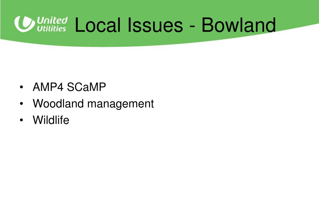 Local Issues - Bowland