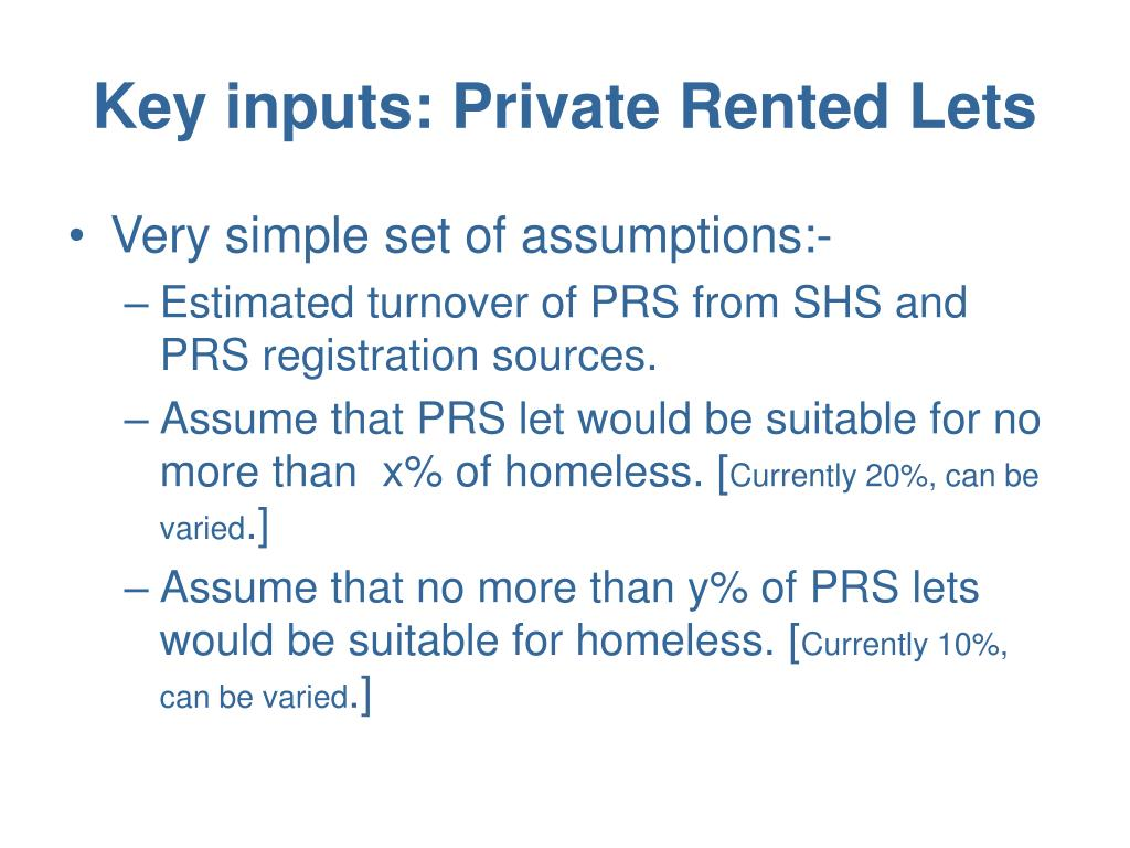 Key inputs: Private Rented Lets