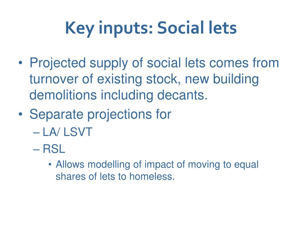 Key inputs: Social lets
