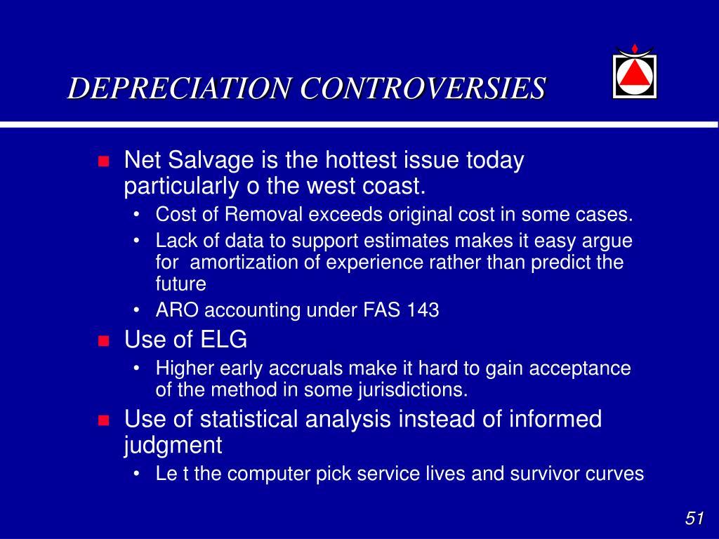 DEPRECIATION CONTROVERSIES