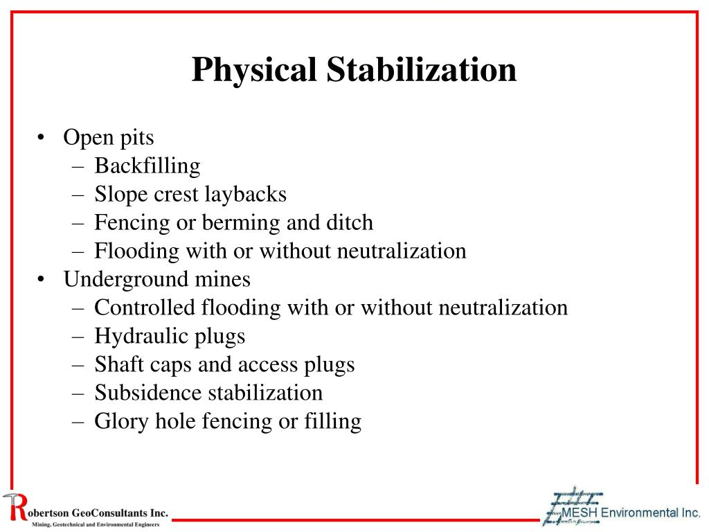 Physical Stabilization