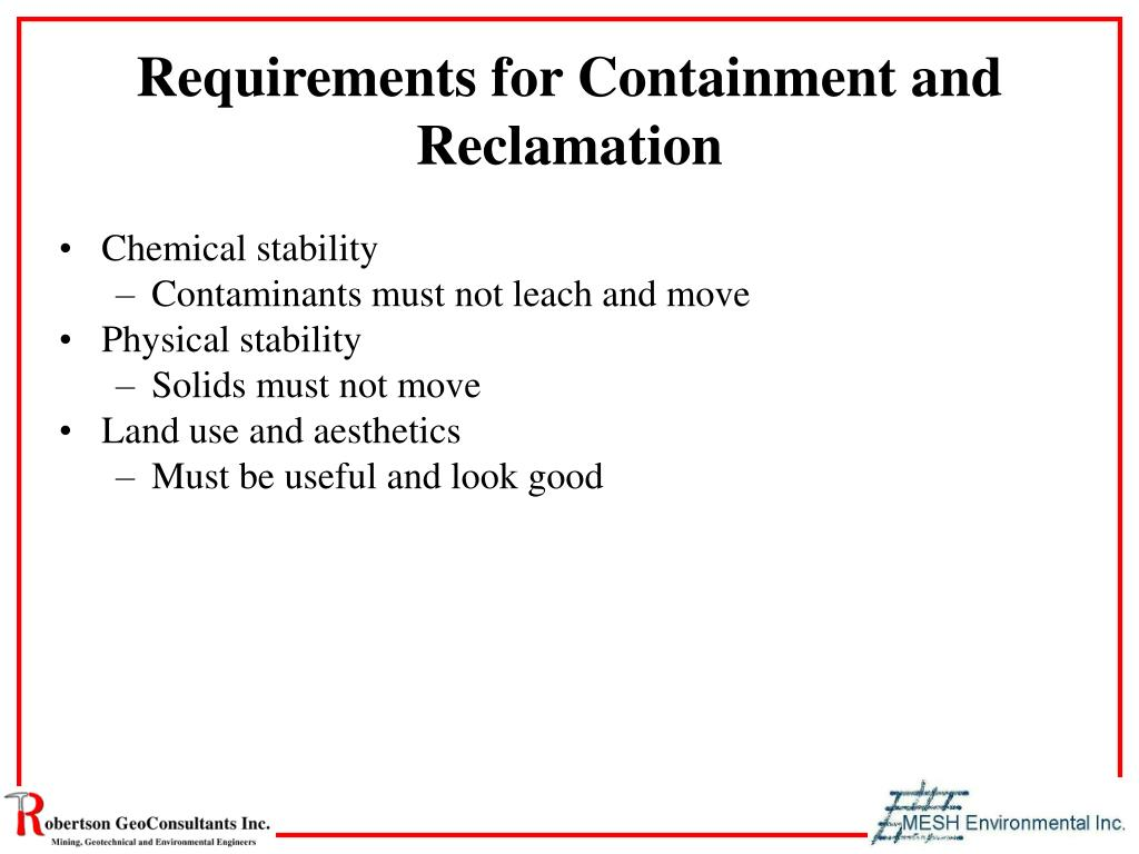 Requirements for Containment and Reclamation