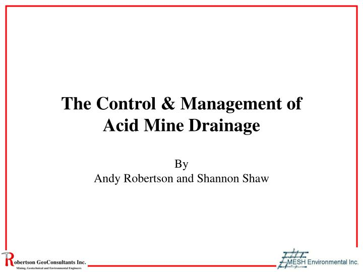 The control management of acid mine drainage