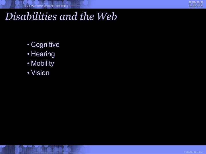 Disabilities and the web
