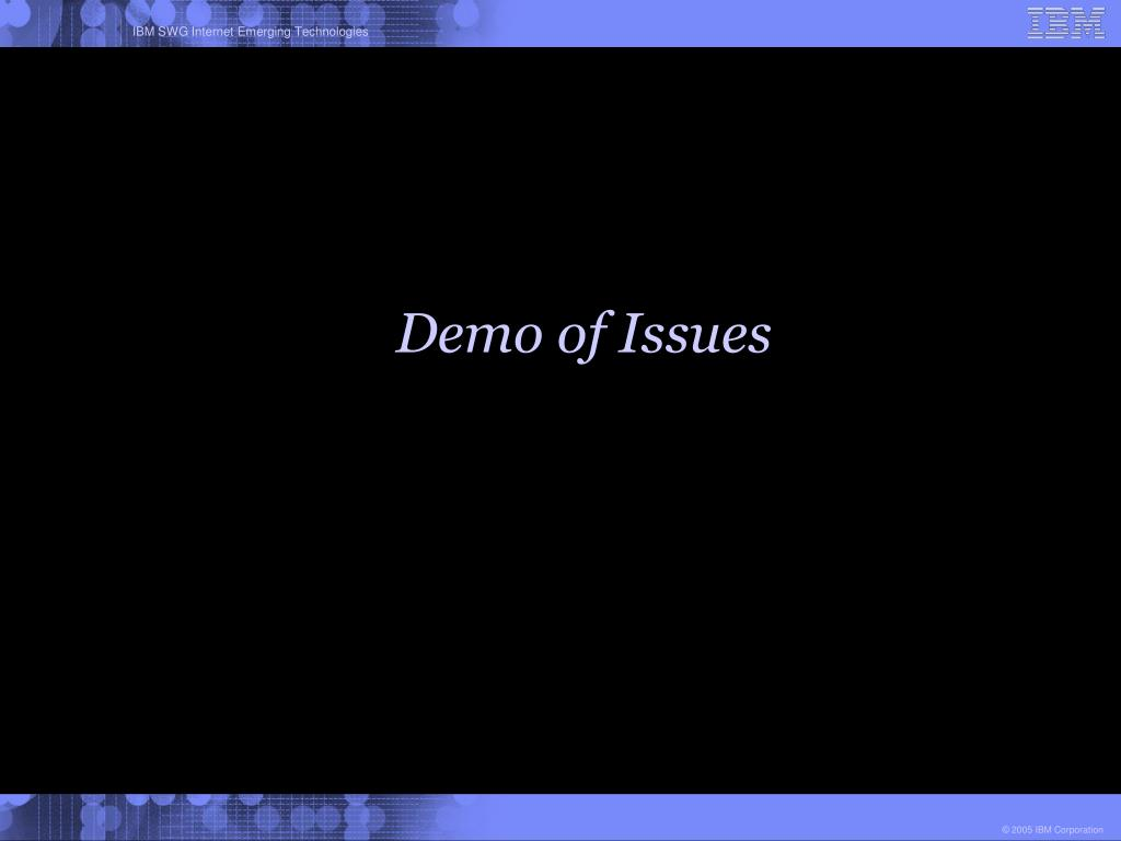 Demo of Issues