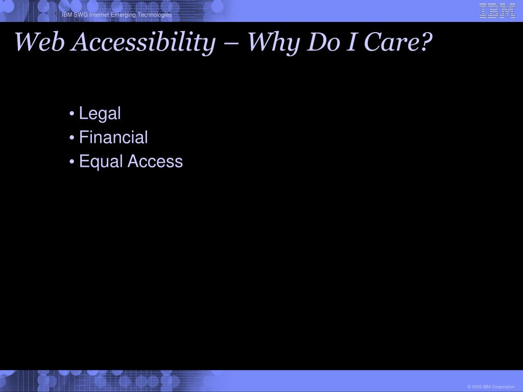 Web Accessibility – Why Do I Care?