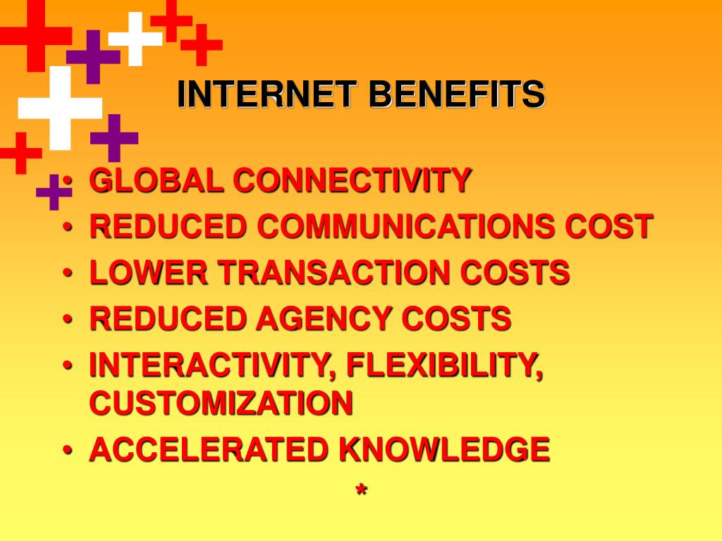 INTERNET BENEFITS