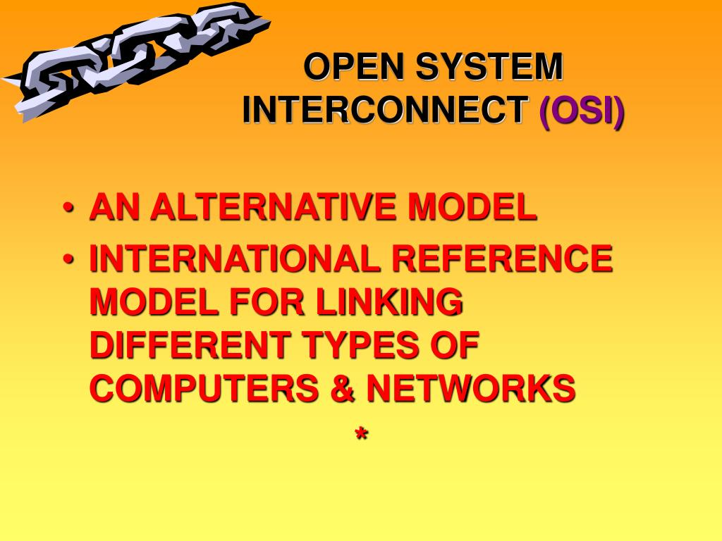 OPEN SYSTEM INTERCONNECT
