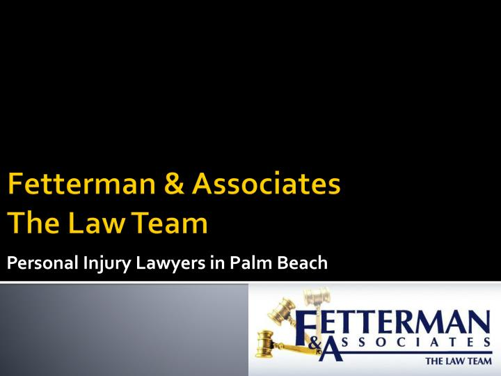 Personal injury lawyers in palm beach