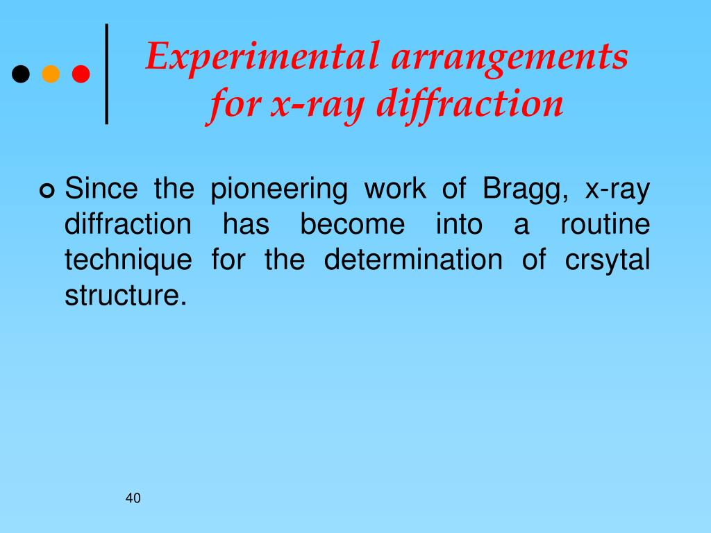 Experimental arrangements for x-ray diffraction