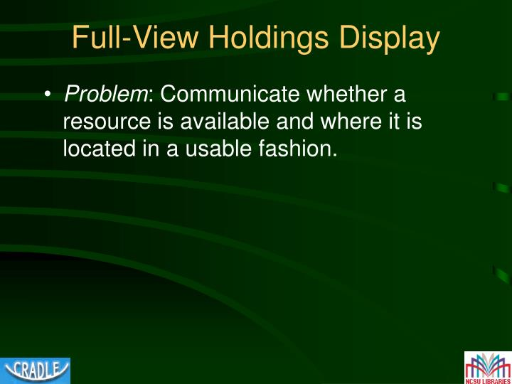 Full-View Holdings Display