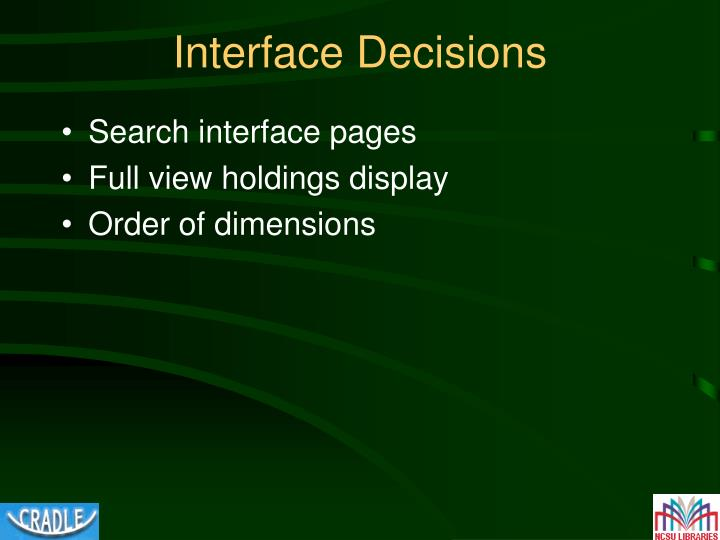 Interface Decisions