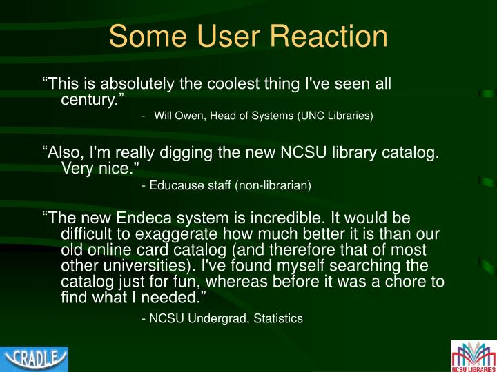 Some User Reaction