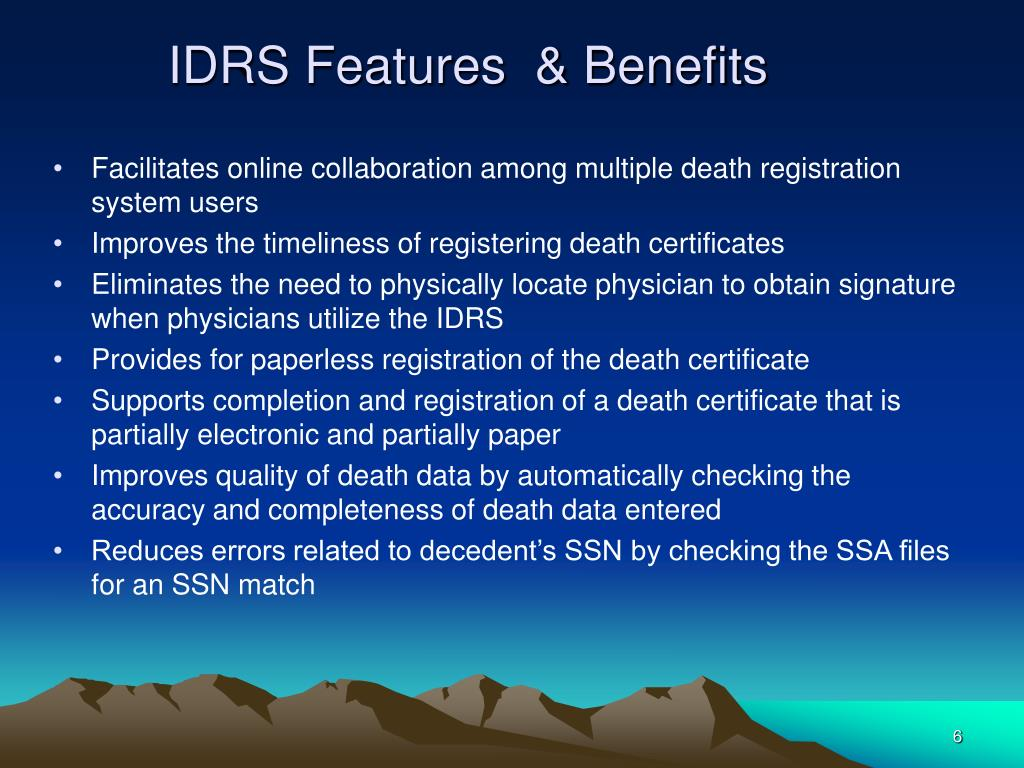 IDRS Features  & Benefits