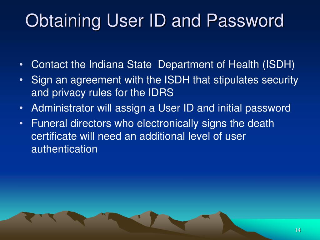 Obtaining User ID and Password