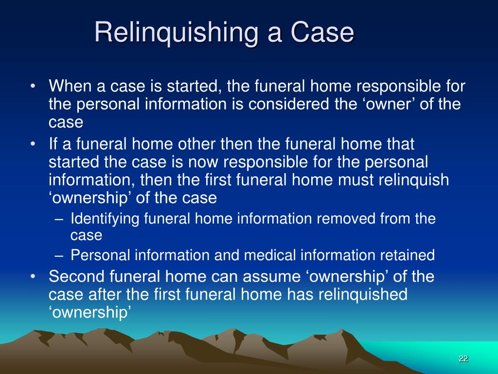 Relinquishing a Case