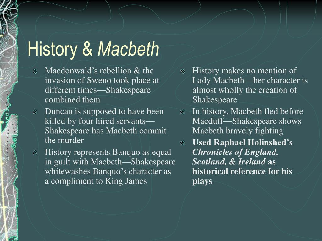 Macdonwald's rebellion & the invasion of Sweno took place at different times—Shakespeare combined them