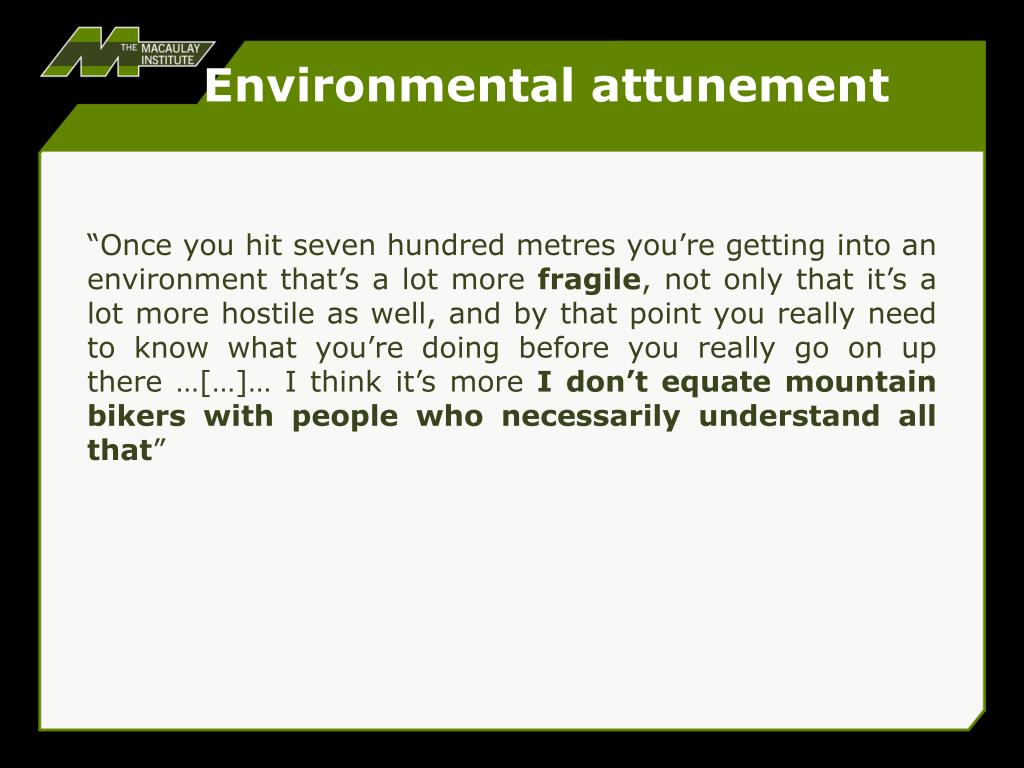 Environmental attunement