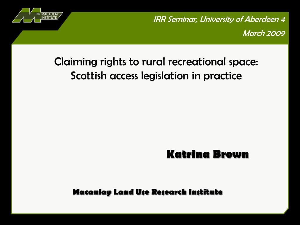 IRR Seminar, University of Aberdeen 4 March 2009