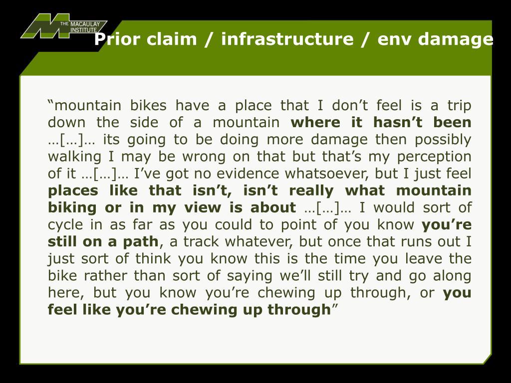 Prior claim / infrastructure / env damage