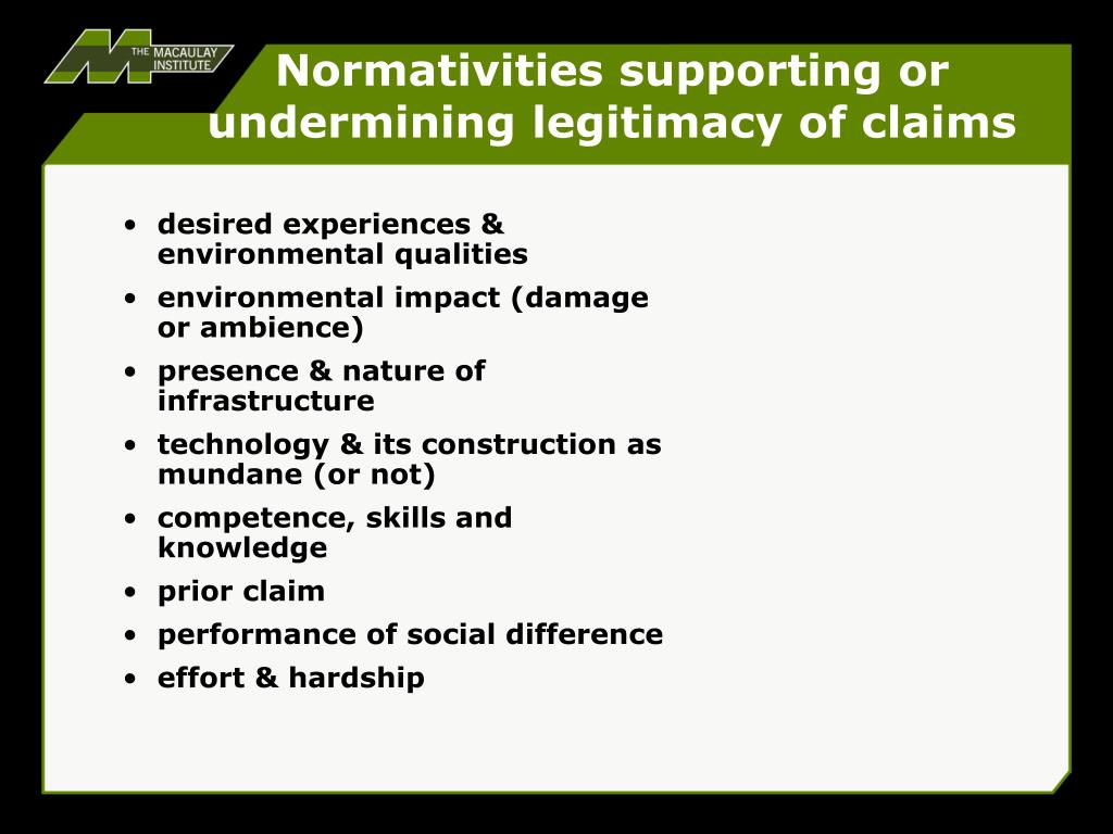 Normativities supporting or undermining legitimacy of claims